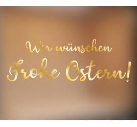 Frohe Ostern gold 70x24cm